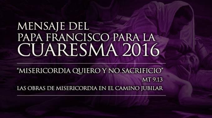 mensaje del papa francisco cuaresma