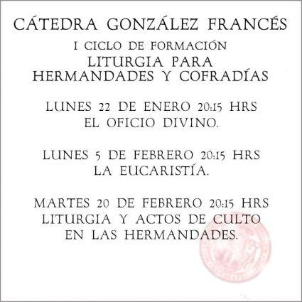 Fechas del Ciclo de Formación de la Cátedra González Francés.